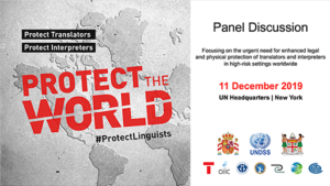 #ProtectLinguists Panel Discussion<br> United Nations, New York